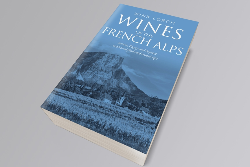 Wines of the French Alps by Wink Lorch